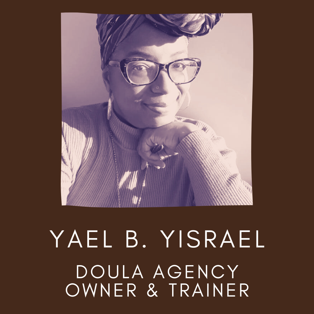 Headshot Picture of Yael B. Yisreal, Doula Agency Owner & Trainer. Panellists of the un·Packing Convos Series Workshop