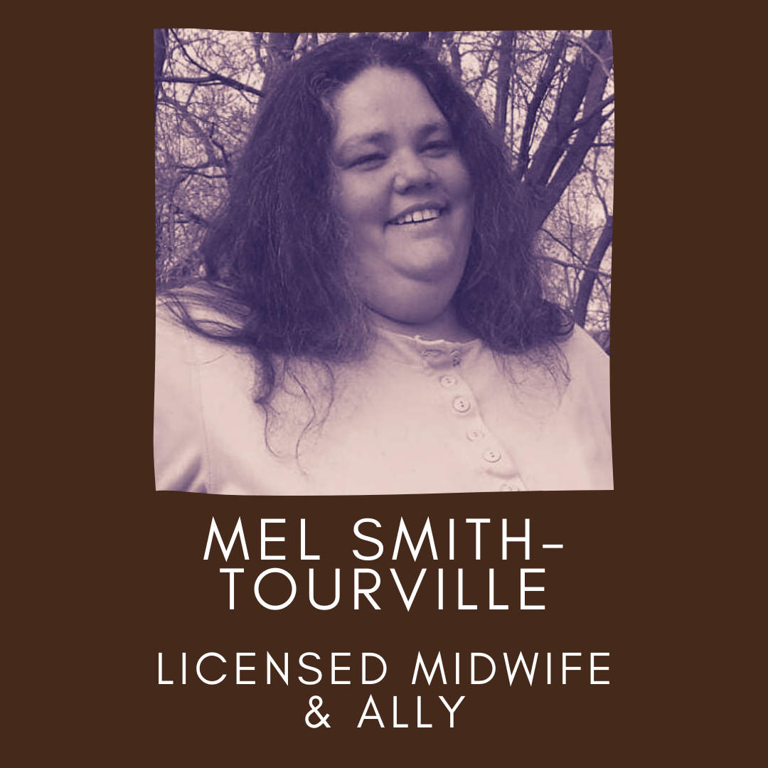 Headshot Picture of Mel Smith-Tourville, Licensed Midwife and Ally. Panellists of the un·Packing Convos Series Workshop