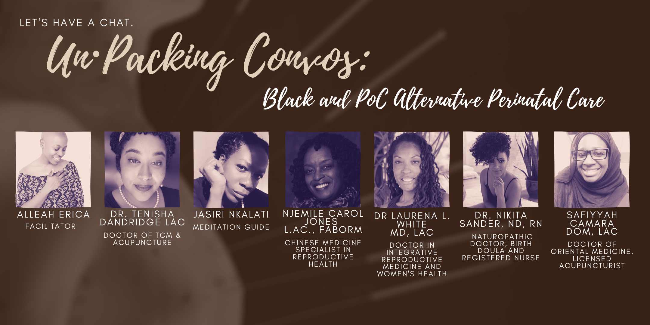 Headshot Pictures of the Panellists for Black and POC Alternative Perinatal Care for the un·Packing Convos Series